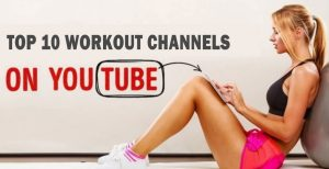 Top 10 Workout Channels on YouTube